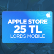 Apple Store 25 TL Lords Mobile