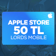 Apple Store 50 TL Lords Mobile