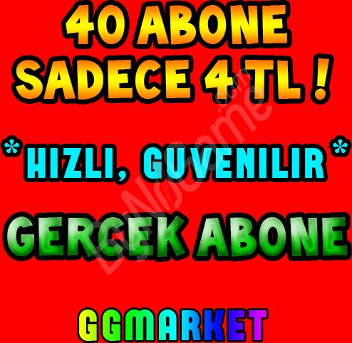 40 ABONE SADECE...