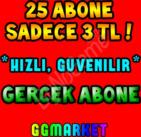 25 ABONE *HIZLI...