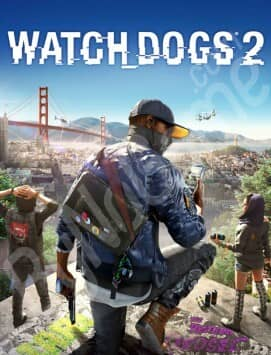 Watch Dogs 2 + ...