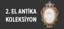 2. El Antika & Koleksiyon