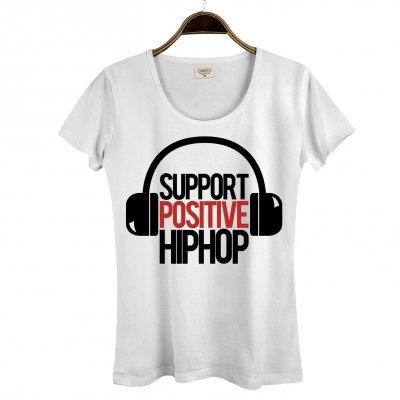 Support Positive Hiphop Kadın T-Shirt