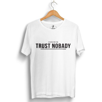 Trust Nobady Two T-Shirt